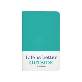La vie est un meilleur extérieur carnet de poche