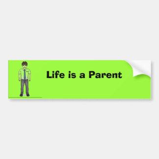 La vie est un papa de parent autocollant pour voiture