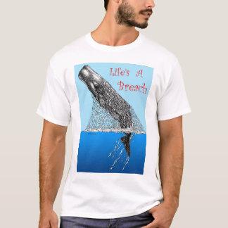 La vie est un T-shirt d'infraction