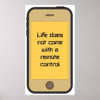La vie ne vient pas avec un à télécommande affiches