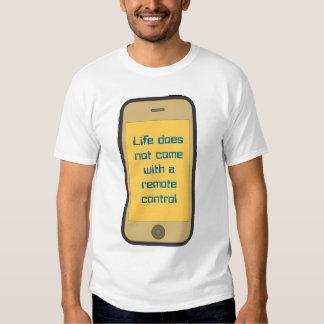 La vie ne vient pas avec un à télécommande t-shirts