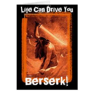 La vie peut vous conduire enragés ! carte de vœux