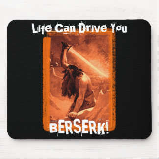 La vie peut vous conduire enragés ! tapis de souris