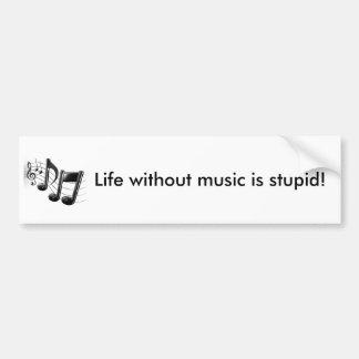 La vie sans musique adhésifs pour voiture