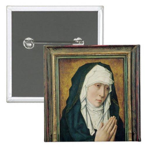 La Vierge de la peine 2 Pin's