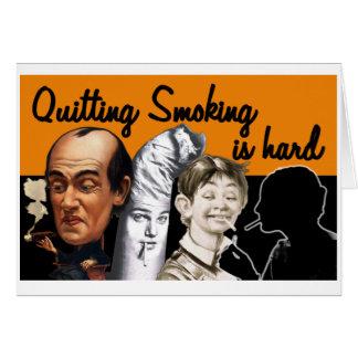 L'abandon du tabagisme est dur - carte de voeux
