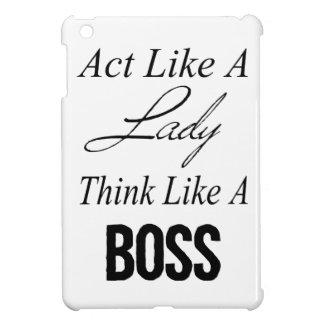 L'acte comme Madame, pensent comme un patron Coque iPad Mini