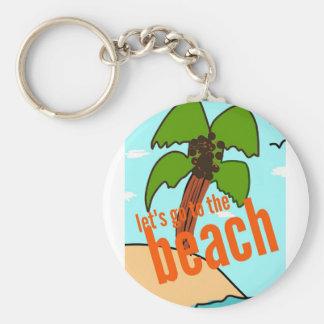 laisse aller à la plage porte-clé rond