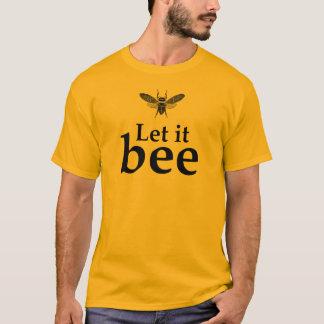 Laissé l'abeille t-shirt