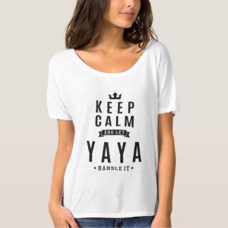 Laissez la poignée de Yaya il ! T-shirt