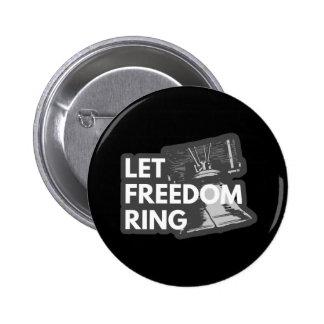 Laissez l'anneau de liberté pin's