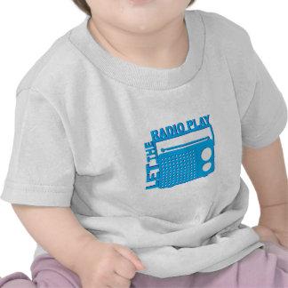 Laissez le jeu par radio t-shirts