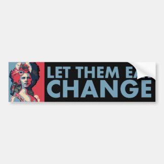 Laissez-les manger le changement Obama comme Ma Adhésif Pour Voiture