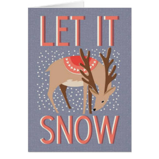 Laissez lui neiger ! Carte de Noël de renne