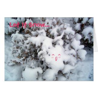 Laissez lui neiger… carte de vœux