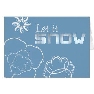 Laissez lui neiger carte de voeux