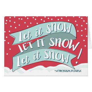 Laissez lui neiger carte de voeux drôle de Noël