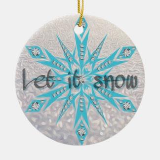 Laissez lui neiger décoration de Noël