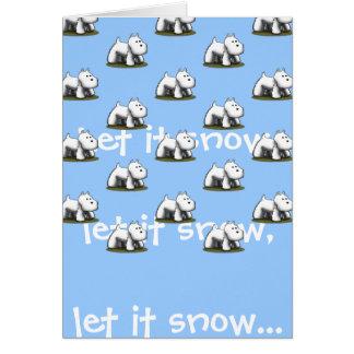 Laissez lui neiger, laissez-le neiger… carte de vœux