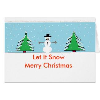 laissez lui neiger, laissez-le neiger, Joyeux Noël Carte De Vœux
