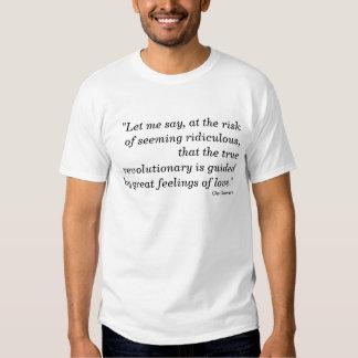 """""""Laissez-moi dire, au risque de sembler ridicule,… T-shirts"""