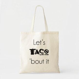 Laissez-nous accès de taco 'il Fourre-tout Tote Bag