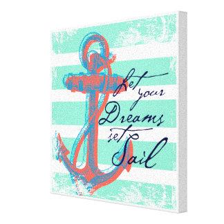 Laissez votre voile réglée par rêves toile