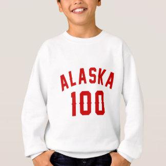 L'Alaska 100 conceptions d'anniversaire Sweatshirt