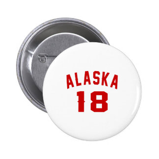 L'Alaska 18 conceptions d'anniversaire Pin's