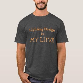 L'allumage de la conception est ma vie ! chemise t-shirt