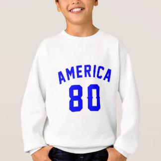 L'Amérique 80 conceptions d'anniversaire Sweatshirt