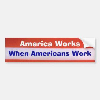 L'Amérique fonctionne l'adhésif pour pare-chocs Autocollant De Voiture