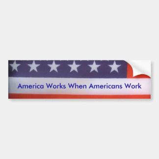 L'Amérique fonctionne l'adhésif pour pare-chocs Autocollant Pour Voiture