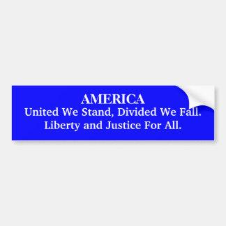 L'AMÉRIQUE, unie nous nous tenons, divisé nous Fal Autocollant Pour Voiture