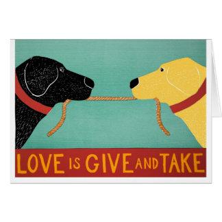 L'amour est donnent et prennent la carte par