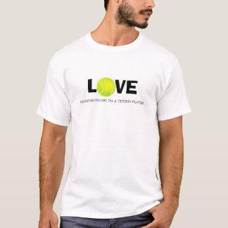 L'amour ne signifie rien à un joueur de tennis t-shirt