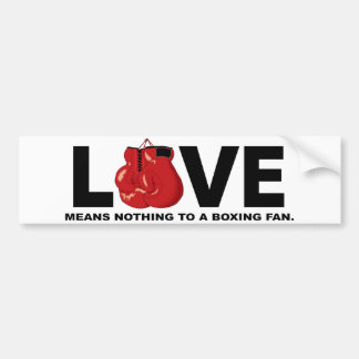 L'amour ne signifie rien à une fan de boxe autocollant de voiture