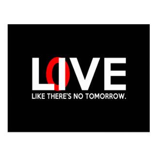 L'amour vivant comme là est aucun demain carte postale