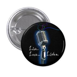 L'amour vivant écoutent - minibutton badge