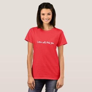 L'amour vous trouvera T-shirt de base rouge
