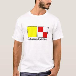 L'ancrage est interdit t-shirt