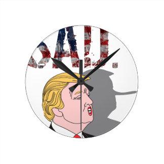 L'anti Président sarcastique drôle Donald Trump Horloge Ronde