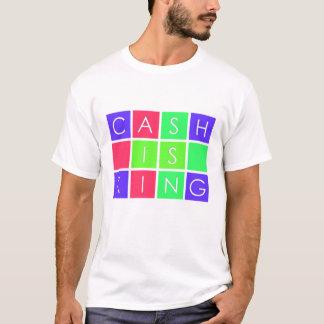 L'argent liquide est roi t-shirt