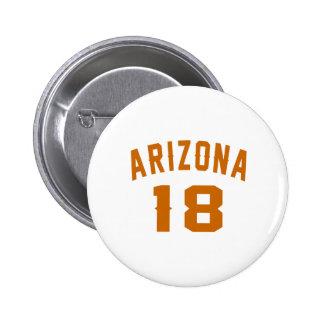 L'Arizona 18 conceptions d'anniversaire Pin's