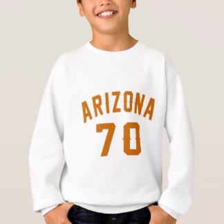 L'Arizona 70 conceptions d'anniversaire Sweatshirt