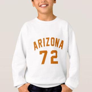 L'Arizona 72 conceptions d'anniversaire Sweatshirt