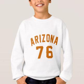 L'Arizona 76 conceptions d'anniversaire Sweatshirt