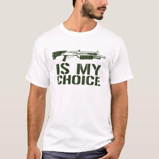 L'arme à feu de tir est mon choix t-shirt