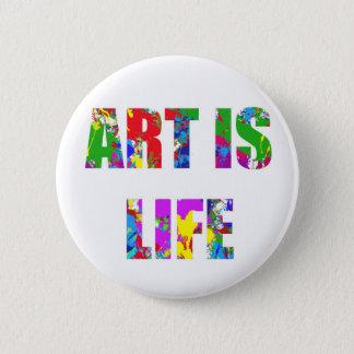 L'ART EST LA VIE BADGES