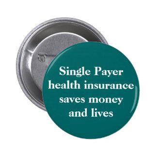 L'assurance maladie simple de débiteur peut épargn badge rond 5 cm